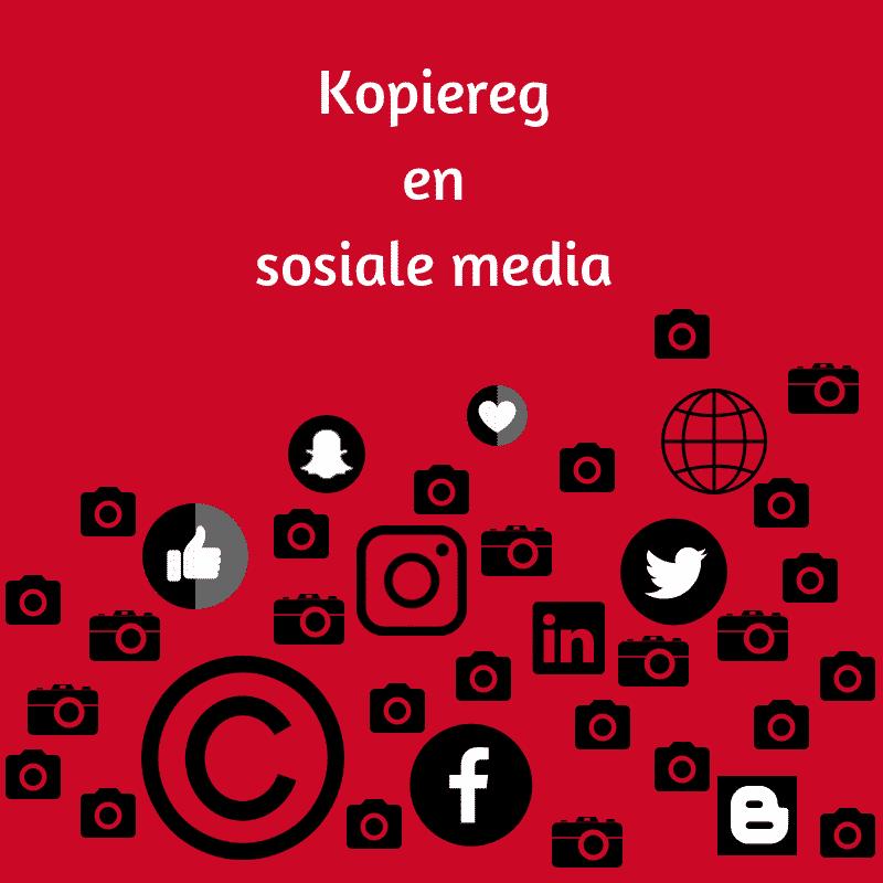 Die kopiereg wet en sosiale media