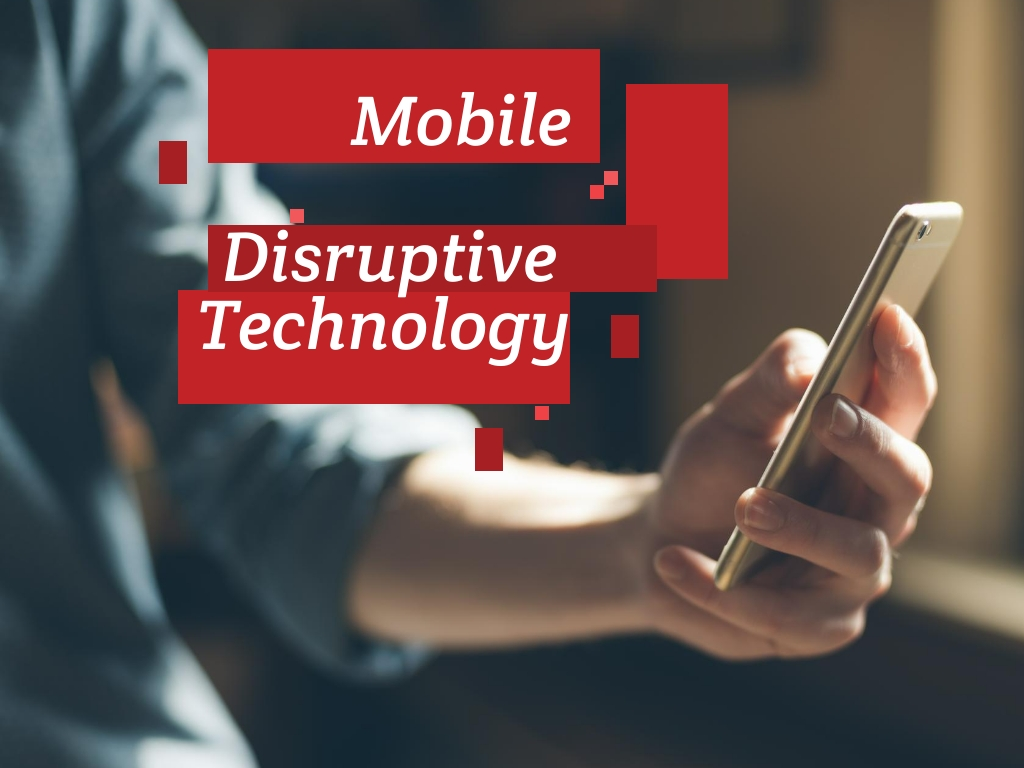 Mobile Disruption And Business